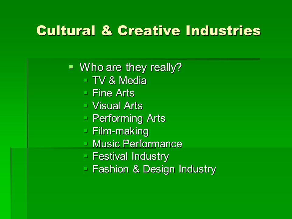 Cultural & Creative Industries