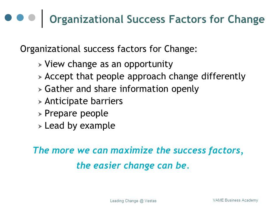 Organizational Success Factors for Change