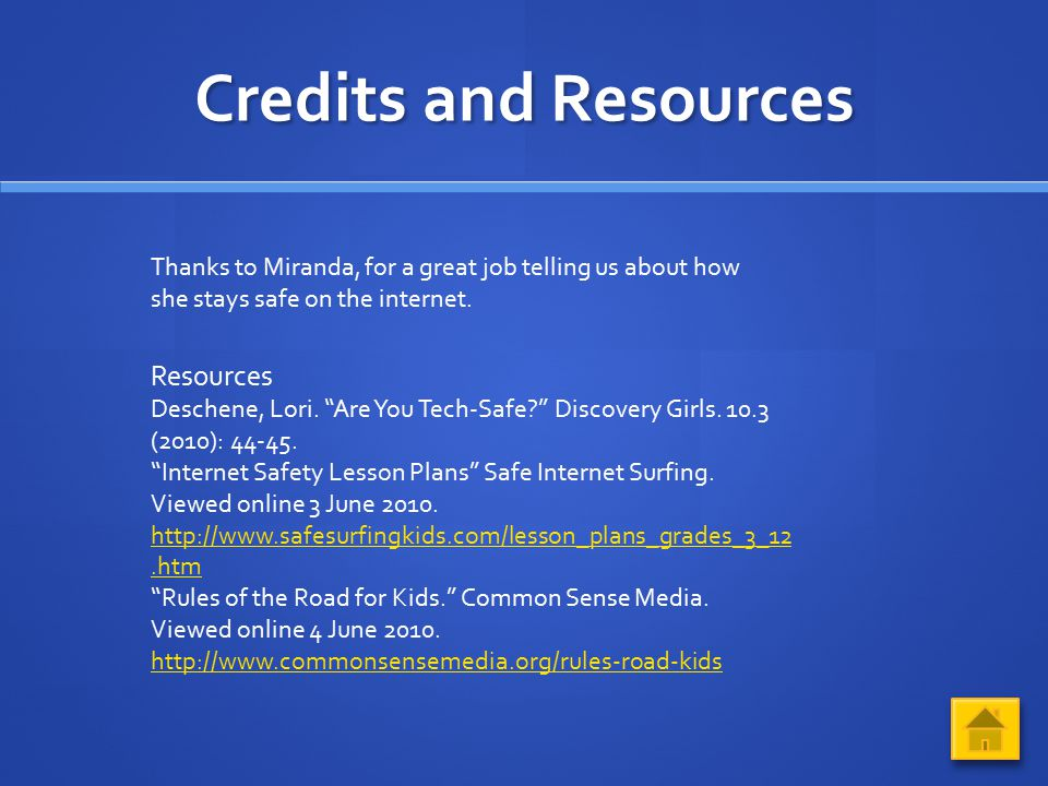 Credits and Resources Resources