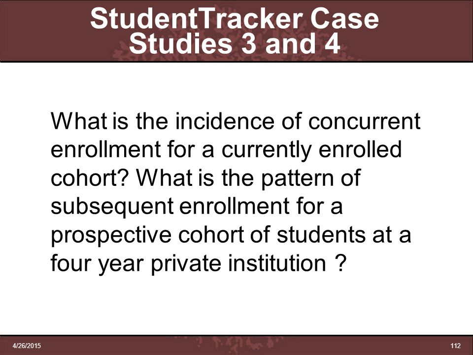 StudentTracker Case Studies 3 and 4