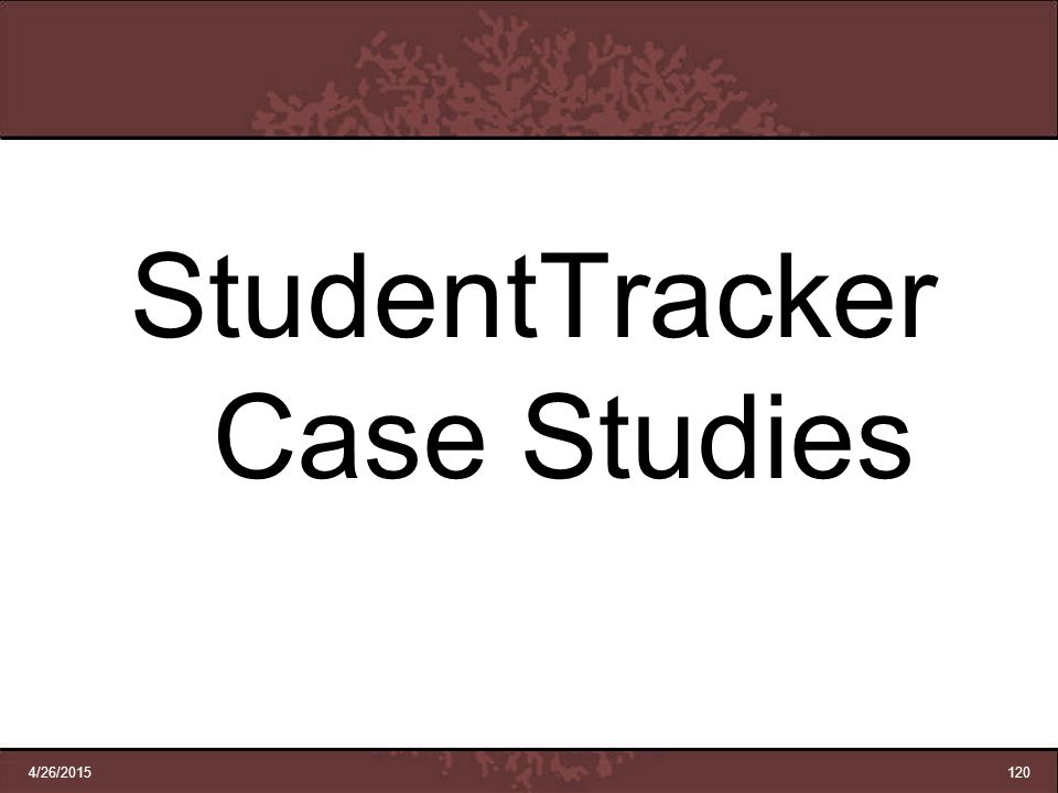 StudentTracker Case Studies