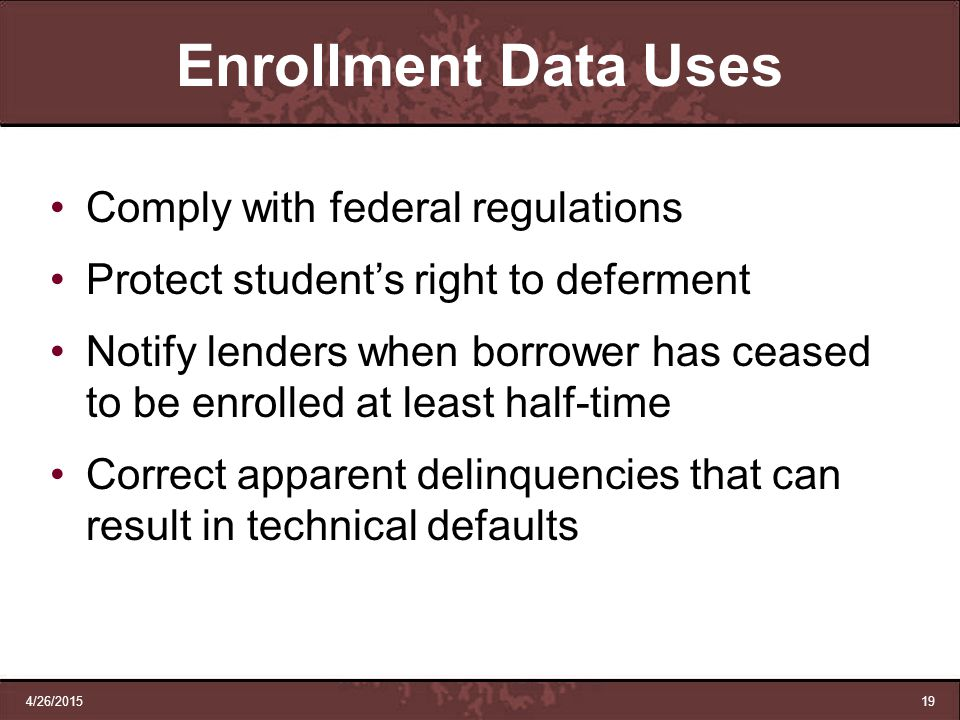 Enrollment Data Uses Comply with federal regulations