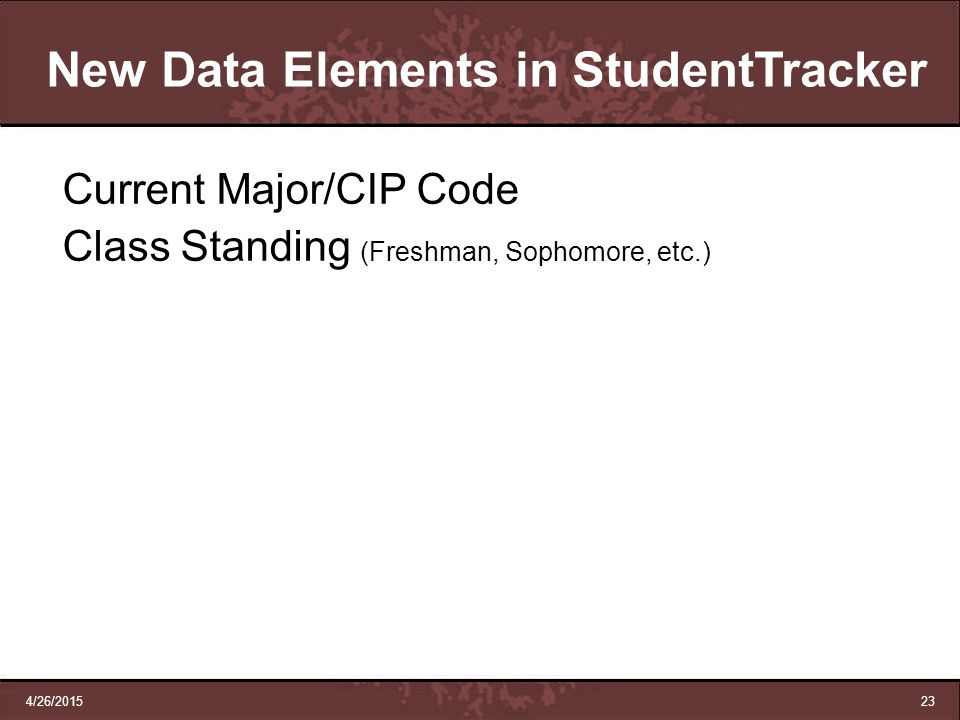 New Data Elements in StudentTracker