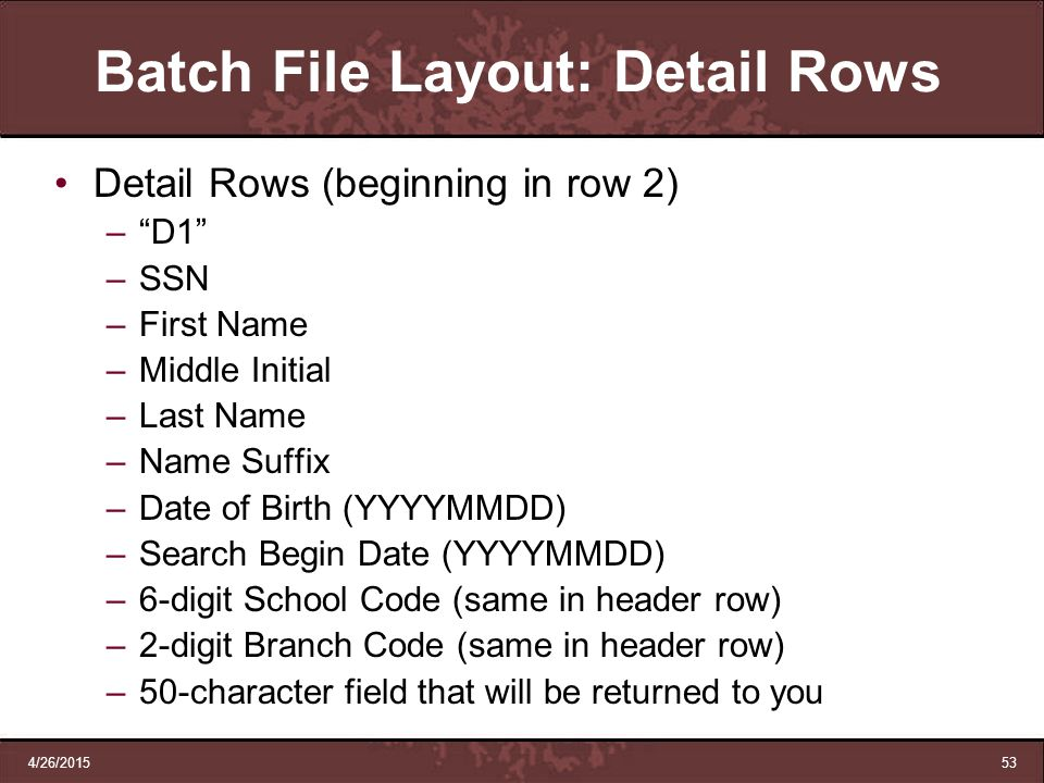 Batch File Layout: Detail Rows