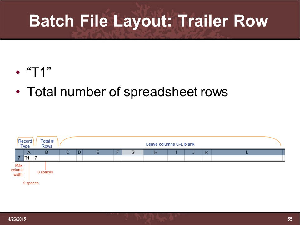 Batch File Layout: Trailer Row