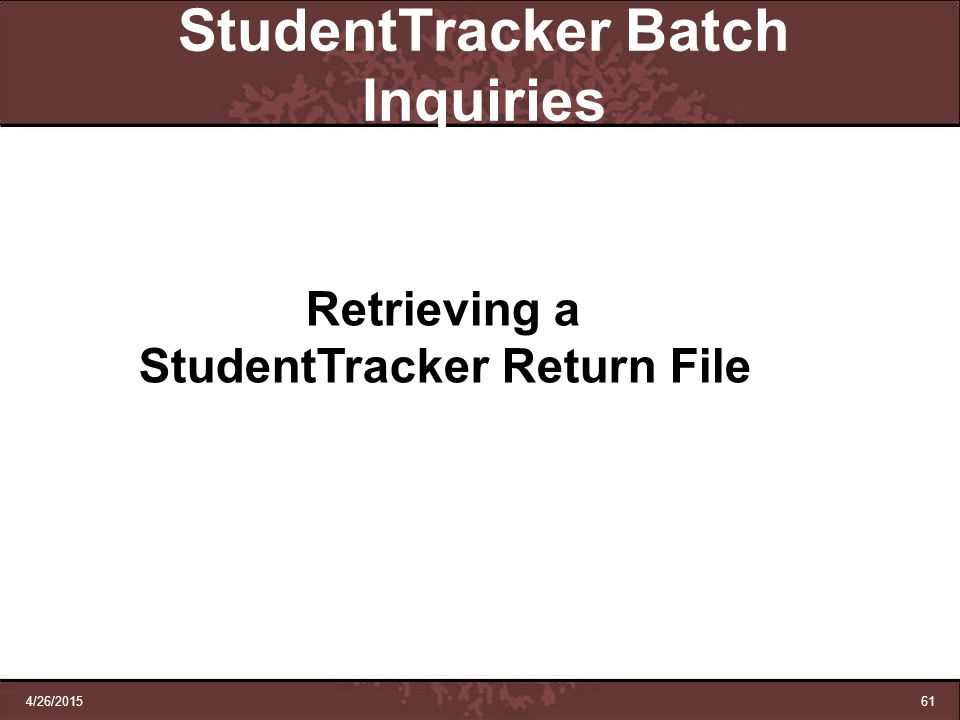 StudentTracker Batch Inquiries