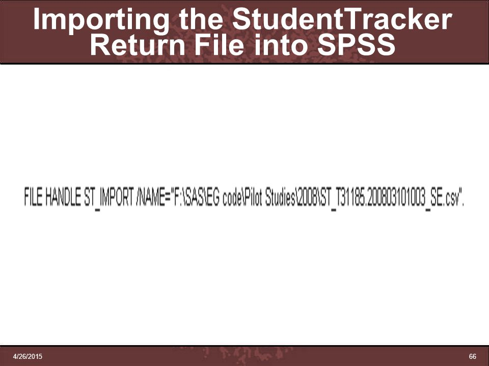 Importing the StudentTracker Return File into SPSS