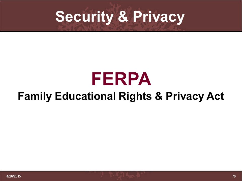 Family Educational Rights & Privacy Act