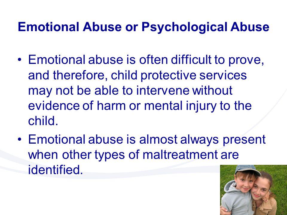 Emotional Abuse or Psychological Abuse