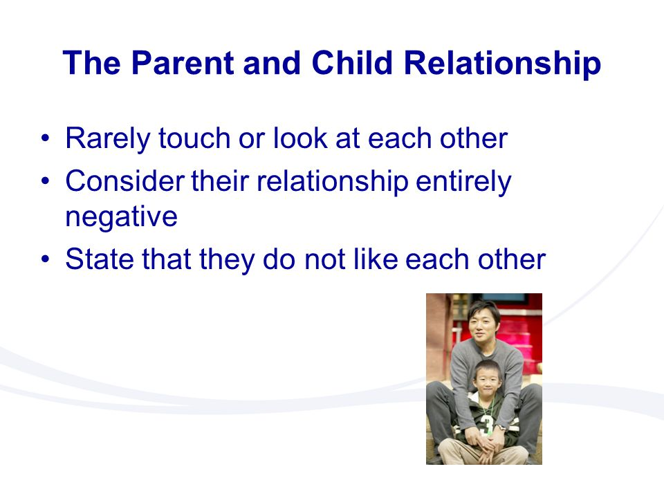 The Parent and Child Relationship