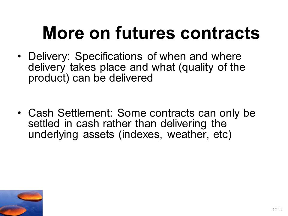 More on futures contracts