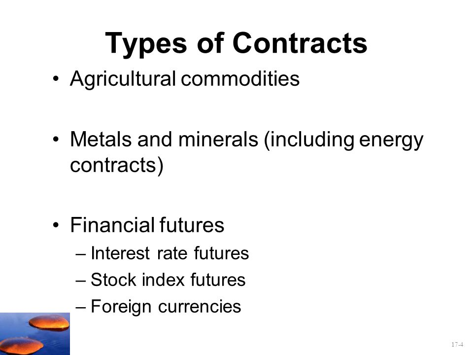 Types of Contracts Agricultural commodities