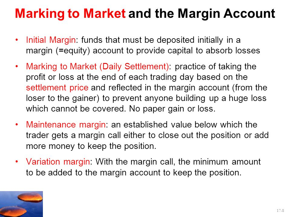 Marking to Market and the Margin Account
