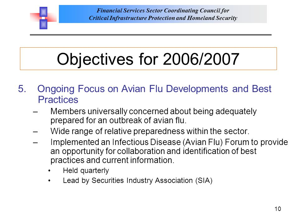 Objectives for 2006/2007 5. Ongoing Focus on Avian Flu Developments and Best Practices.