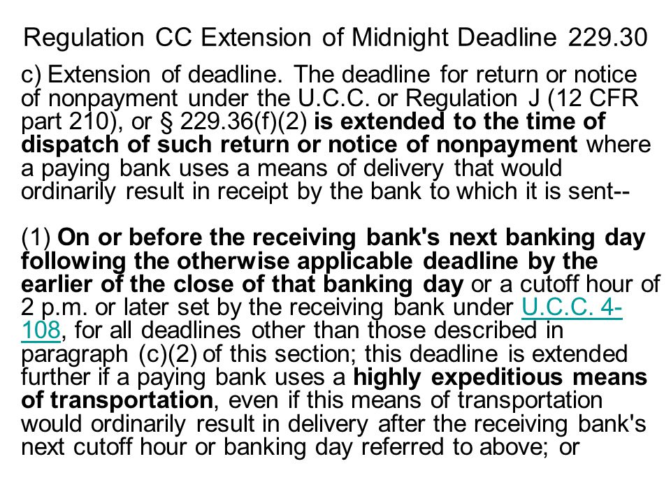 Regulation CC Extension of Midnight Deadline 229.30