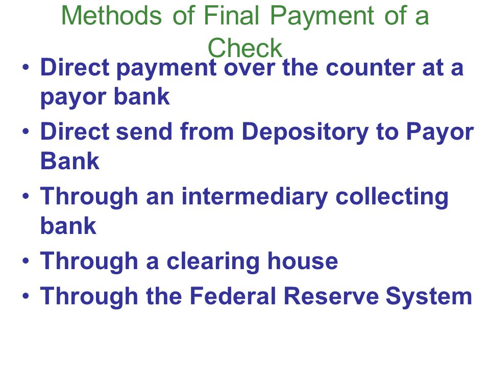 Methods of Final Payment of a Check