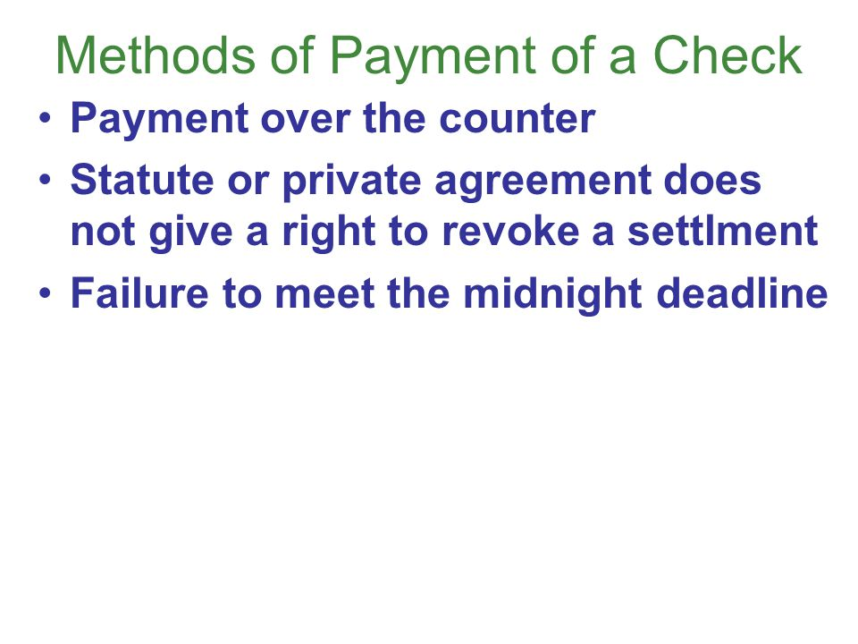 Methods of Payment of a Check