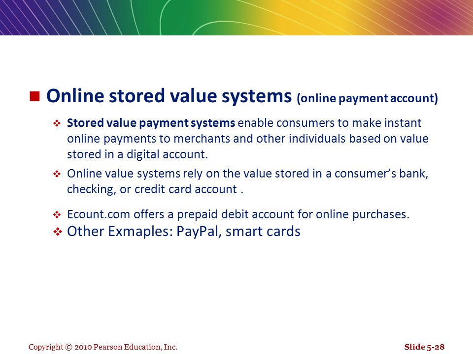 Online stored value systems (online payment account)