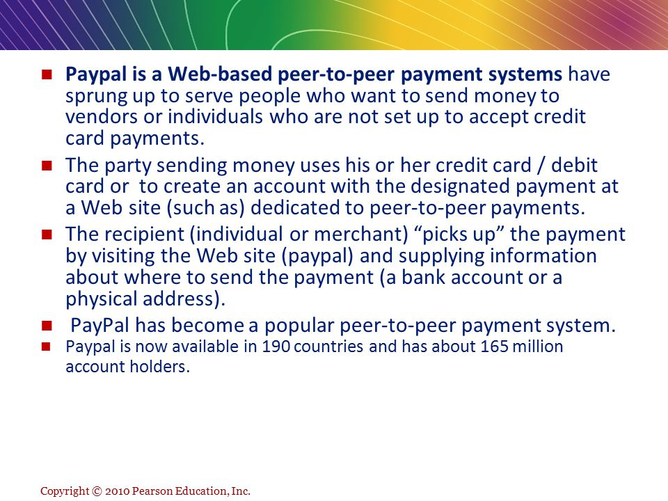 PayPal has become a popular peer-to-peer payment system.