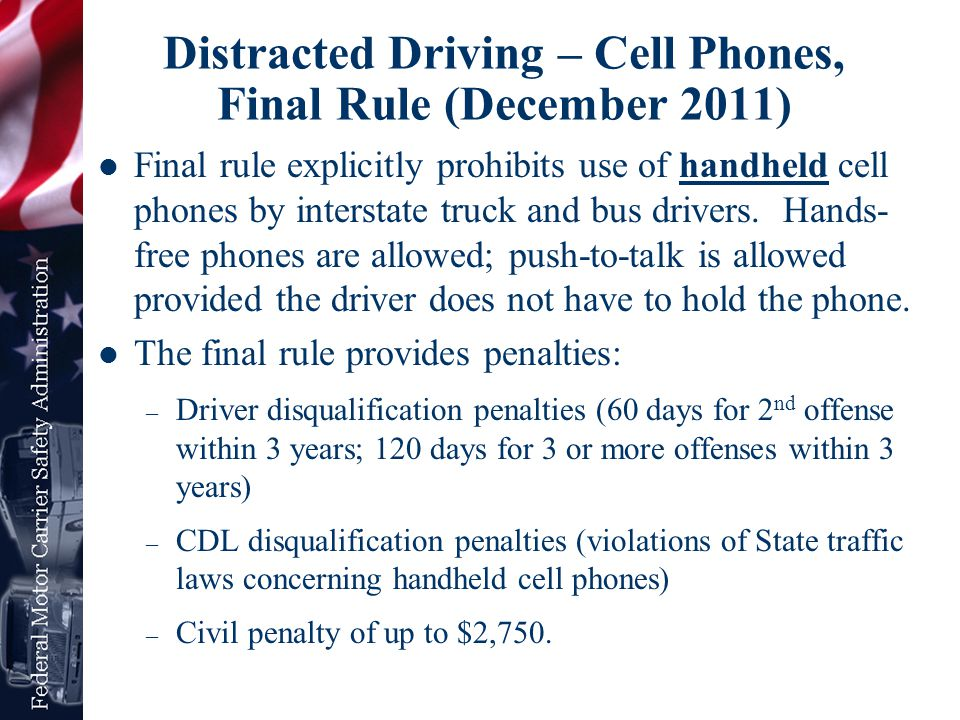 Distracted Driving – Cell Phones, Final Rule (December 2011)