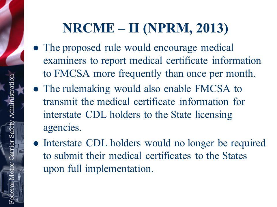 NRCME – II (NPRM, 2013)
