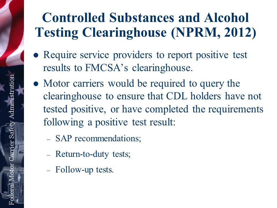 Controlled Substances and Alcohol Testing Clearinghouse (NPRM, 2012)