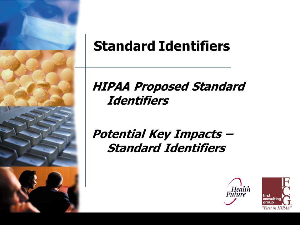 Proposed Standard Identifiers