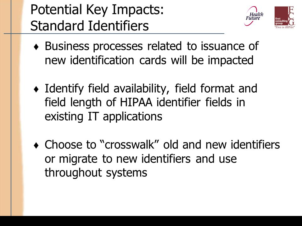 Potential Key Impacts: Standard Identifiers (cont'd)