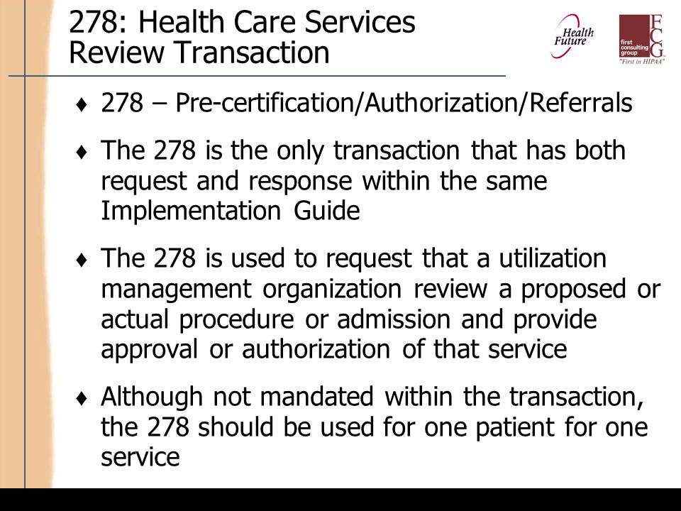 Business Considerations: 278 Health Care Services Review