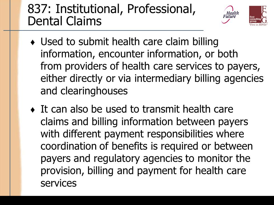 837: Institutional, Professional, Dental Claims (cont'd)