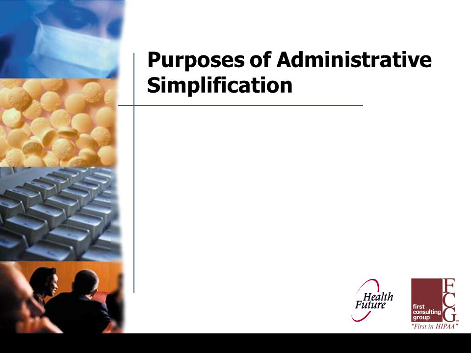 Purposes of Administrative Simplification