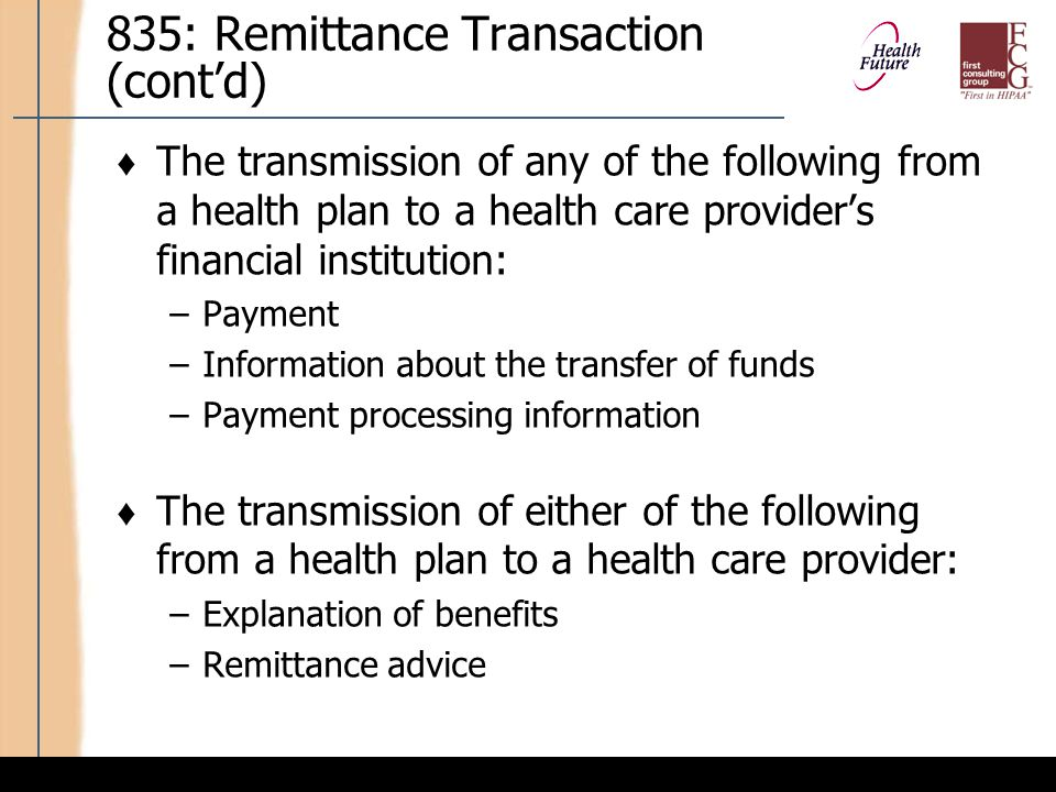 IT and Business Considerations: 835 Transaction