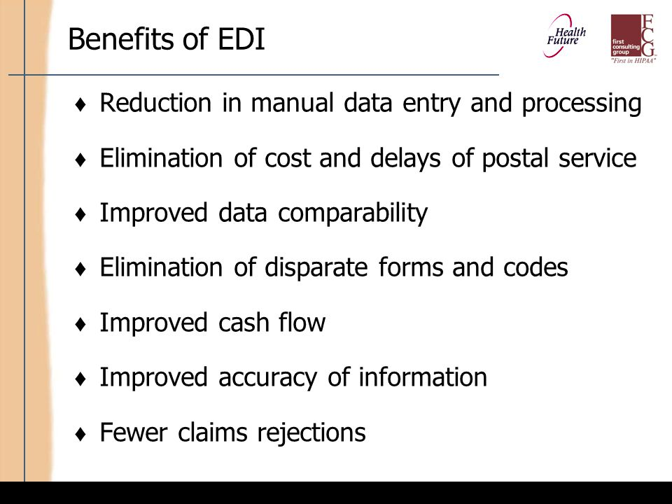 Benefits of EDI (cont'd)