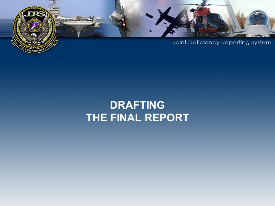 DRAFTING THE FINAL REPORT