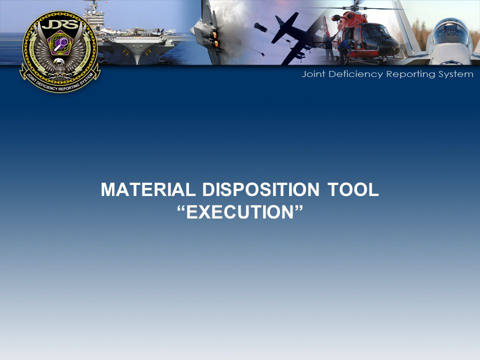 MATERIAL DISPOSITION TOOL