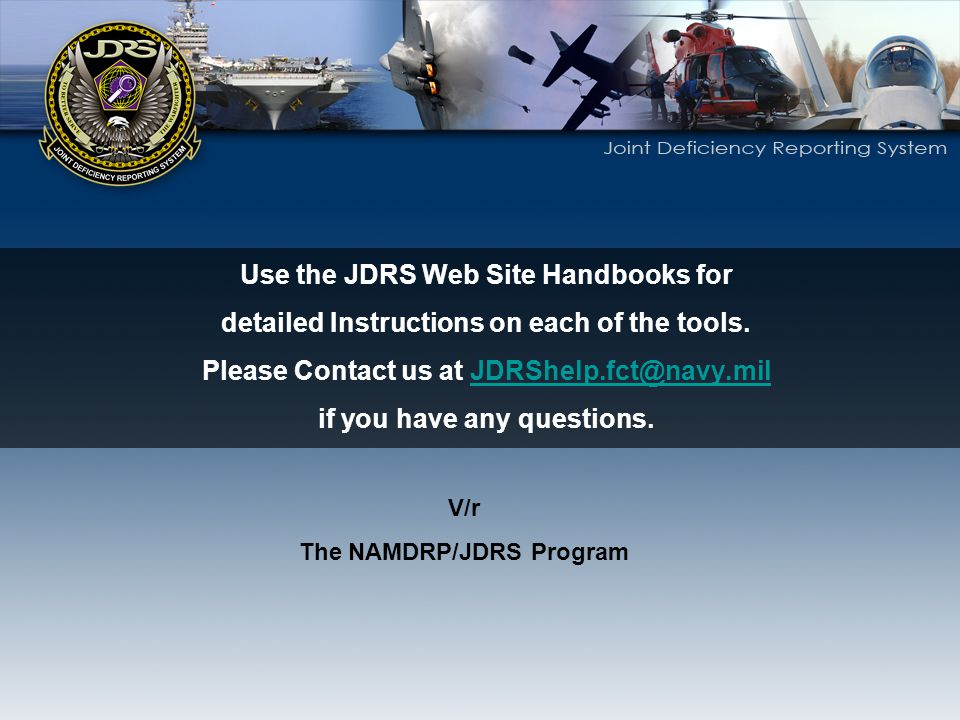 Use the JDRS Web Site Handbooks for