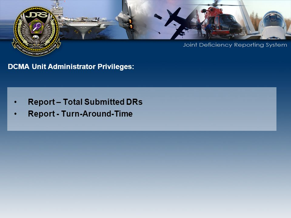 DCMA Unit Administrator Privileges: