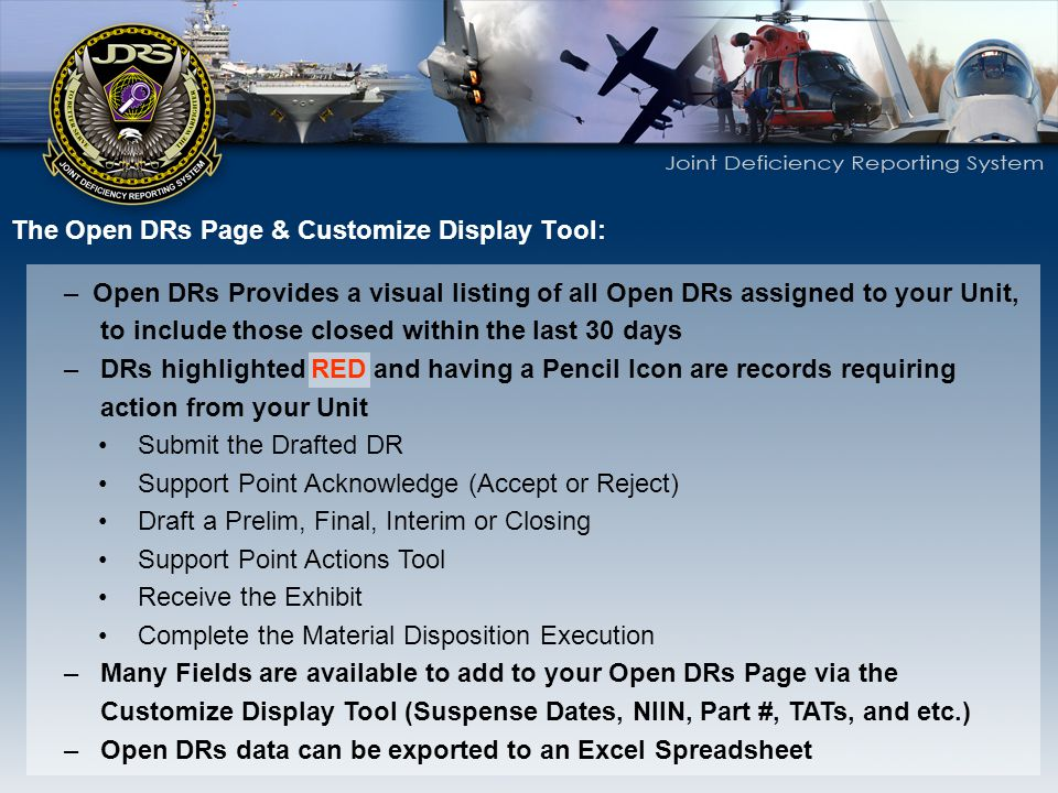 The Open DRs Page & Customize Display Tool: