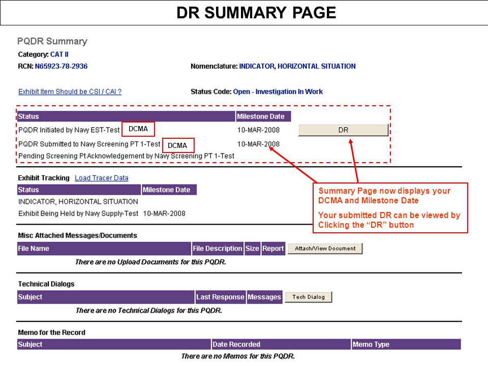 DR SUMMARY PAGE Summary Page now displays your DCMA and Milestone Date