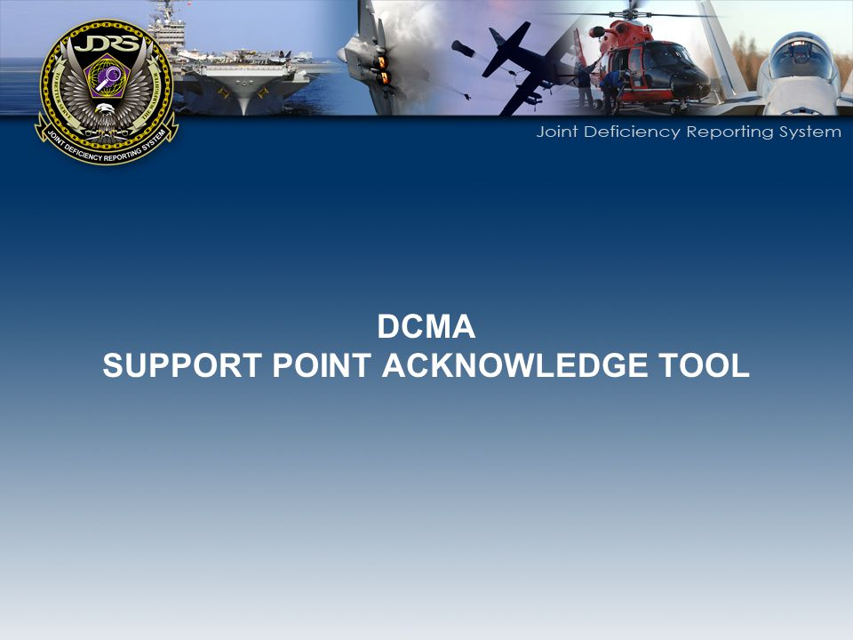 SUPPORT POINT ACKNOWLEDGE TOOL
