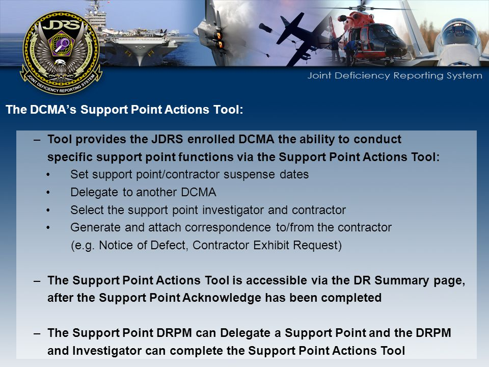 The DCMA's Support Point Actions Tool: