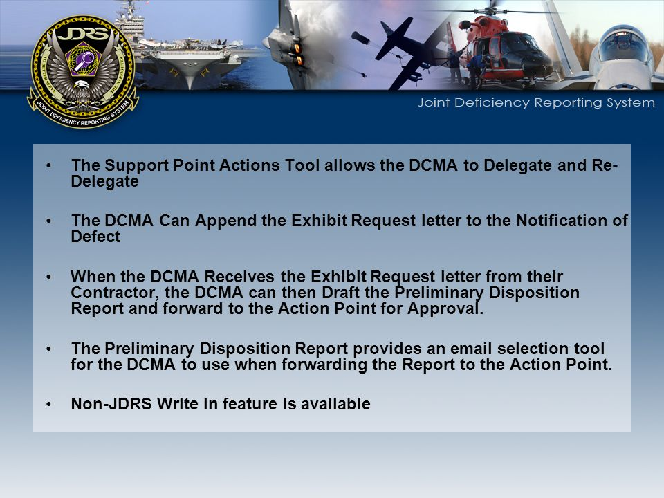 The Support Point Actions Tool allows the DCMA to Delegate and Re-Delegate