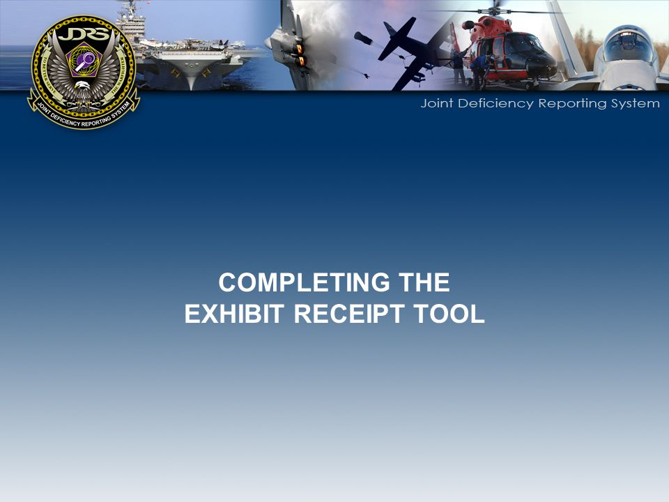 COMPLETING THE EXHIBIT RECEIPT TOOL
