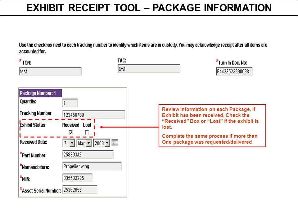 EXHIBIT RECEIPT TOOL – PACKAGE INFORMATION