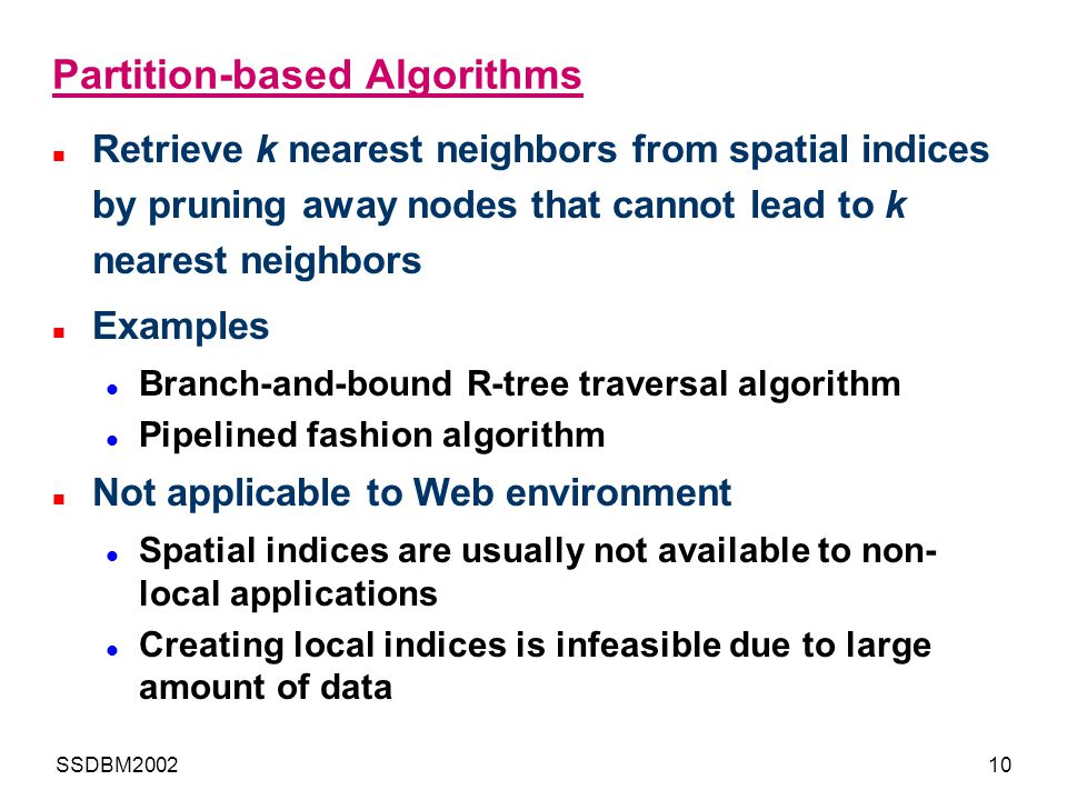 Partition-based Algorithms