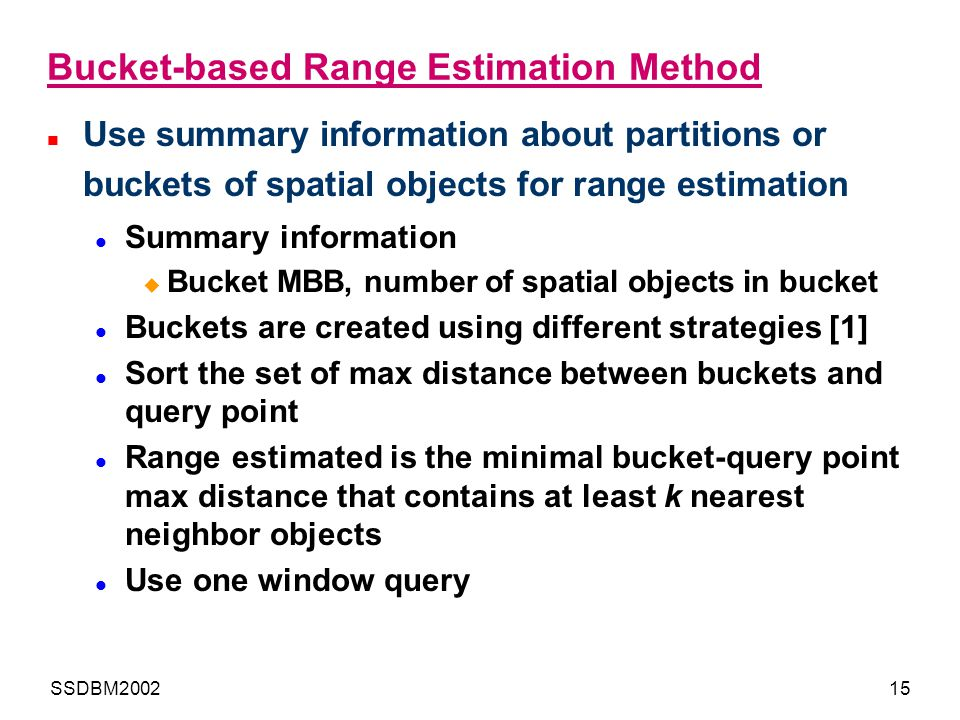 Bucket-based Range Estimation Method