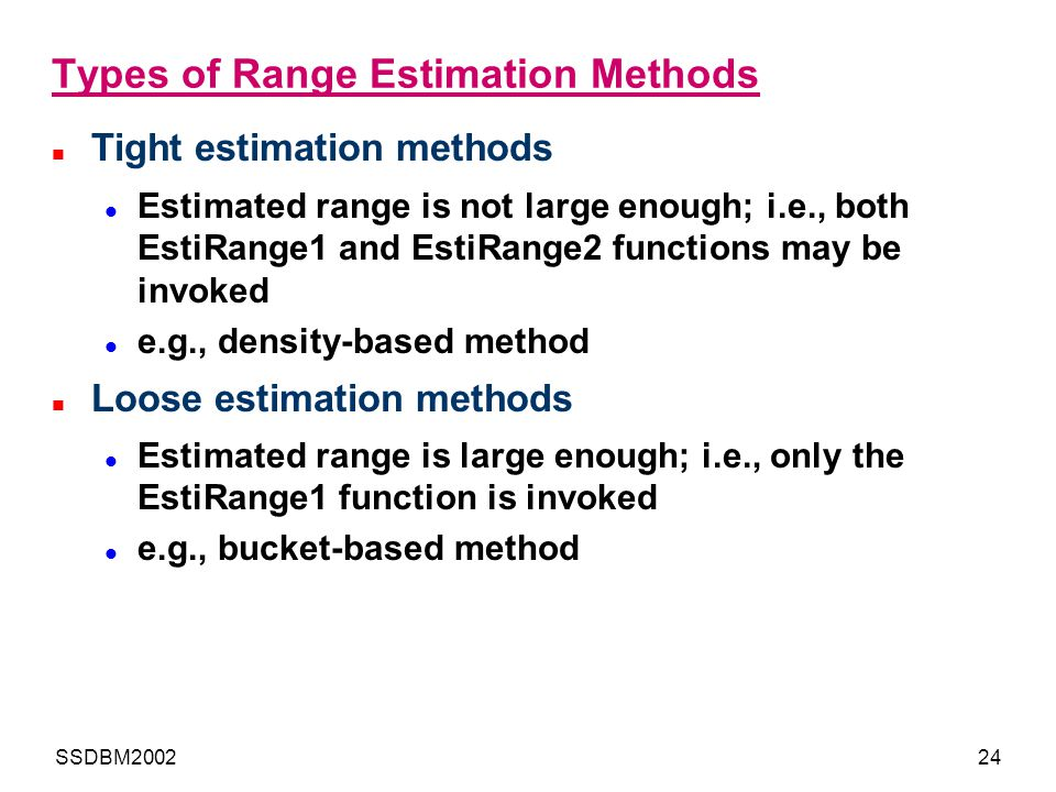Types of Range Estimation Methods