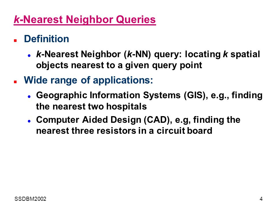 k-Nearest Neighbor Queries