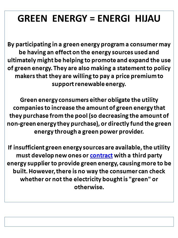 GREEN ENERGY = ENERGI HIJAU
