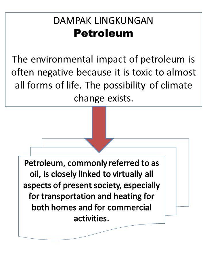 DAMPAK LINGKUNGAN Petroleum